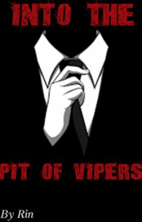 Into The Pit of Vipers [Mafia boss!OCxReader] by Rin_Omar