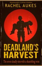 Deadland's Harvest by RachelAukes