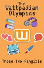 The Wattpadian Olympics (40/40, CLOSED) by Those-Two-Fangirls