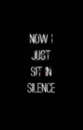 Silence by heymynamesj