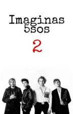 Imaginas 5sos ||2|| by mollyjakobsen