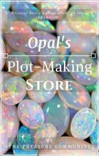 Opal's Plot-Making Store by TreasureCommunity