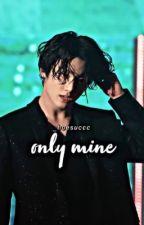 Only Mine //Jikook by gabbaghobi94
