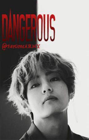 Dangerous ||KTH|| by FarGoneARMY