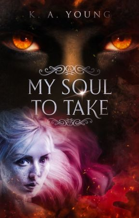 My Soul To Take |18+ by SerenityR0se