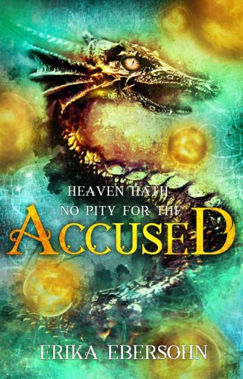 Accused (Book 2, the Scorned Series) ON HOLD