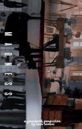 Madness | J. Jeongguk + M. Yoonji ✔ by inah-sensei