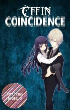 Effin' Coincidence (One Shot) by TurnCNon24