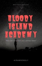 BLOODY ISLAND ACADEMY by airamhengly