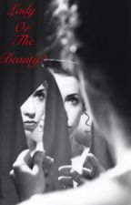 The Lady Or the Beauty by Ramin-Karimloo
