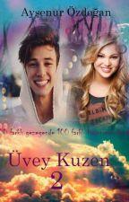 Üvey Kuzen - Sezon 2 by Aysnrjr