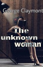 The unknown woman by GeorgeClaymont