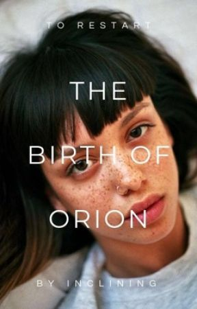 The Birth of Orion by inclining