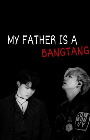 MY FATHER IS A BANGTANG  by hoon_96