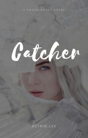Catcher by astridxlee