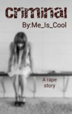 Criminal (One Direction, Liam Payne, AU, Fanfic) by Me_Is_Cool