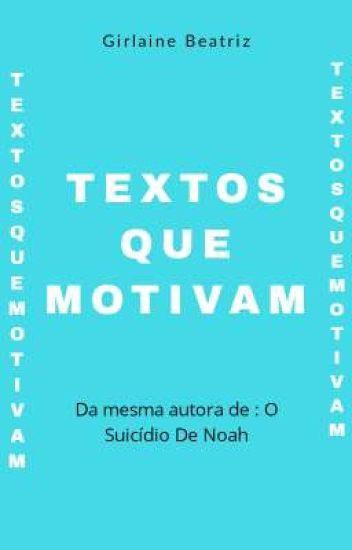 Textos Que Motivam Umaescritora Wattpad