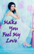 Make You Feel My Love by fusion3