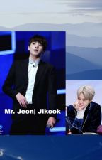 Mr. Jeon| Jikook by Nonamejustyeah