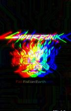 CyberPunk by Darksidershell