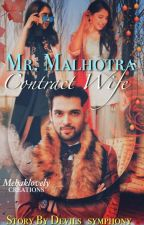 MANAN : MR.MALHOTRA'S CONTRACT WIFE by Devils_symphony