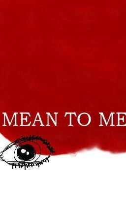 Mean to Me