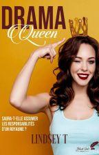 Drama Queen  by LindseyTu