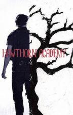 Hawthorn Academy by AbigailSmart13