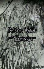 Prison Bait Yoonmin  by Yoonmin321