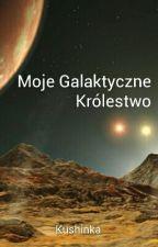 Moje Galaktyczne Królestwo by Kushinka