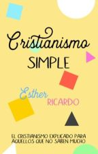 Cristianismo Simple  by FannyEsther6