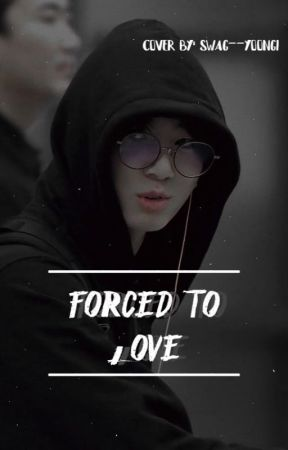 Forced To Love  JJK✔ by swag--yoongi