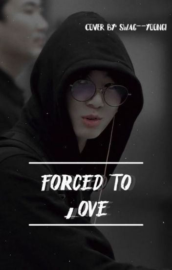 Forced To Love||JJK✔