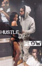 Hustle and Flow by KaylinJornae_