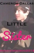 Cameron Dallas' little sister (Hayes Grier fan fiction) by meggiemoomoo2014