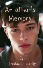 An Alter's Memory by Ozziekaila