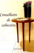 Conselheiro de Cabeceira by LyaGram