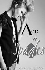 Aces: Ace of Spades by xXFightLoveLaughXx
