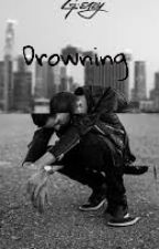 Drowning   G-Eazy   by yvng_gerald