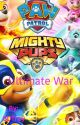 Mighty Pups: Ultimate War  by GDTrey