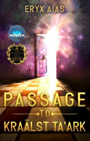 Passage to Kraälst Ta'ark by EryxAias