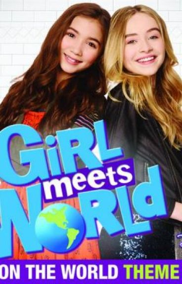 girl meets world lyrics How well do you really know the lyrics to take on the world.