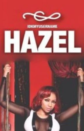 HAZEL by idkmyusername