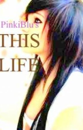 This Life by PinkiiBlu