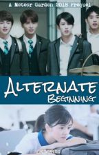 Alternate Beginning- A Prequel  by Rosmiwrites