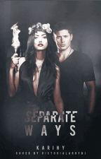 Separate Ways - Supernatural by squadphilippex