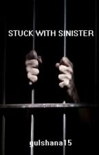 Stuck with Sinister by gulshana15