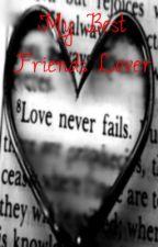 My Best Friends Lover (dutch) by JennyHeartsOneD