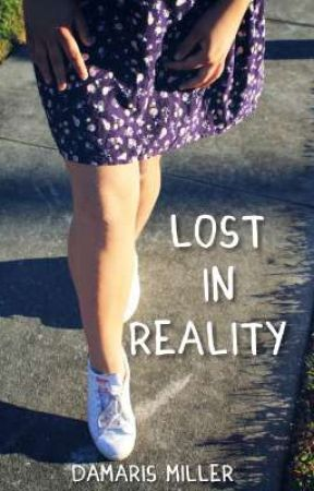 Lost in Reality  by damarismiller