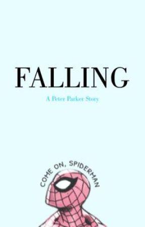 FALLING {Peter Parker} by Jenna_luvs_1D